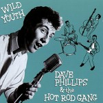 CD - Dave Phillips - Wild Youth