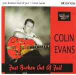 CD - Colin Evans - Just Broken Out Of Jail