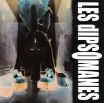 CD - Les Dipsomanes - Vie Torture