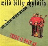 Single - Wild Billy Childish - There Is Only Me