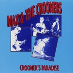 CD - Max & The Crooners - Crooners Paradise