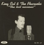 LP - King Cat & Pharaohs - The Lost Sessions