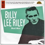 CD - Billy Lee Riley - Red Hot