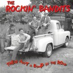 CD - Rockin Bandits - There Aint A Bump In The Road