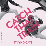Single - TT Syndicate - Catch That Train Vol. 5