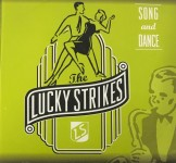 CD - Lucky Strikes - Song And Dance