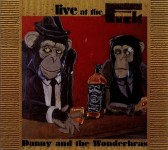 CD-2 - Danny And The Wonderbras - Live at the Fuck