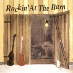 CD - VA - Rockin At The Barn Vol. 1