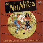 10inch - Nu Niles - Good Luck, Good Friends, Good Rockin