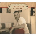 CD - Jackson Sloan - Saturday Clothes