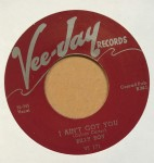 Single - Billy Boy (Arnold) - I Ain?t Got You / Don?t Stay Out All Night