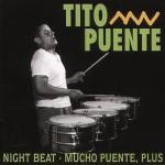 CD - Tito Puente - Night Beat / Mucho Puente, Plus