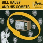 CD - Bill Haley & His Comets - On Screen