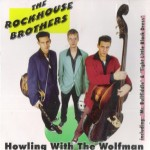CD - Rockhouse Brothers - Howling With the Wolfman