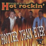 CD - Porky's Hot Rockin ' - Hotter Than Ever