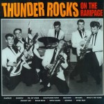 LP - Thunder Rocks - On The Rampage
