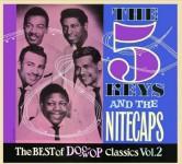 CD - Five Keys & Nitecaps - The Best Of Doo-Wop Classics Vol. 2