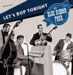 CD - Blue Ribbon Four - Let's Bop Tonight