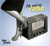 CD - Blue Harlem - Me And My Radio