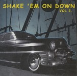 CD - VA - Shake 'Em On Down Vol. 2