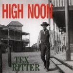 CD - Tex Ritter - High Noon