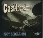 CD - Cast Iron Arms - Cast Rebellion