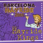 Single - Hayride Kings - The Barcelona Hayride 2000