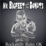 LP - Mr. Bigfeet & The Donuts - Rockabilly Rules Ok