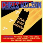 CD - Chris Wilson - Love Over Money