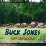 CD - Buck Jones & His Rhythm Riders - Never Give Up