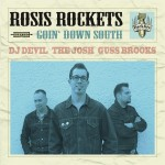 CD - Rosis Rockets - Goin' Down South