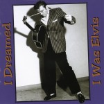 CD - VA - I dreamed I was Elvis