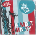 CD - Tinez Roots Club - Almost Nasty
