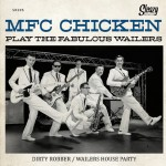 Single - MFC Chicken - Play The Fabulous Wailers