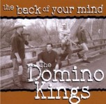CD - Domino Kings - The Back Of Your Mind