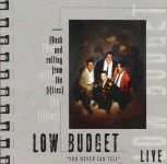 CD - Low Budget - You Never Can Tell.Live