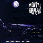 CD - Mental Hospital - Intellectual Action