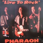 LP - Pharaoh - Live to Rock