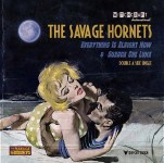 Single - Savage Hornets - Everything Is Alright Now; Guarda Che Luna