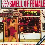 CD - Cramps - Smell Of Female