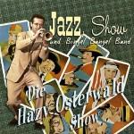 CD - Hazy Sextett Osterwald - Die Hazy Osterwald Show