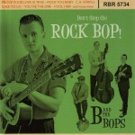 CD - B and the Bops - Don't Stop The Rock Bop
