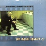 CD - Ron Flynt And The Bluehearts - Big Blue Heart