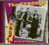 CD - Bill Haley & Friends Vol. 5 - The Tyrones - Blast Off!!!