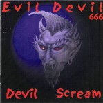 CD - Evil Devil - Devil Scream