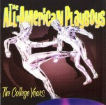 CD - All-American Playboys - The College Years