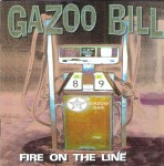 CD - Gazoo Bill - Fire On The Line