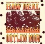 CD - Legendary Raw Deal - Outlaw Man