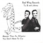 Single - Ty. B. And Johnny - Meaner Than An Alligator (w/ pic sleeve)