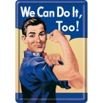 Metal Postcard - We Can Do It Too!